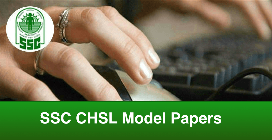 SSC CHSL Model Papers