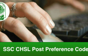 SSC CHSL Post Preference Code