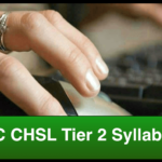 SSC CHSL Tier 2 Syllabus 2018 and Pattern Watch Now !