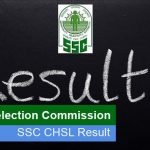 SSC CHSL Tier 1 Result 2017-2018 Exam | Result Out