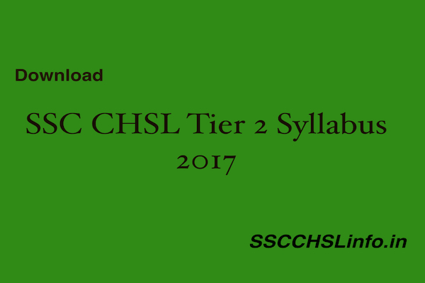 SSC CHSL Tier 2 Syllabus 2017