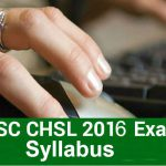 SSC CHSL 2016 Syllabus in PDF | Complete Guide on SSC CHSL 2016 Syllabus