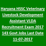 HSSC Notification 2017 for PGT, Veterinary Livestock Development Assistant Jobs