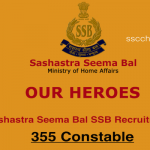 Sashastra Seema Bal SSB Recruitment 355 Constable Apply Now