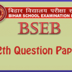 Bihar Board 12th Question Paper and Sample Papers In Pdf