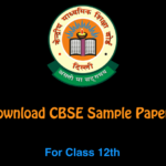 Sample Papers For Class 12th for CBSE Students In pdf
