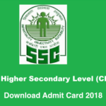 SSC CHSL Admit Card 2018- Download Tier I,II & III Admit Card Now